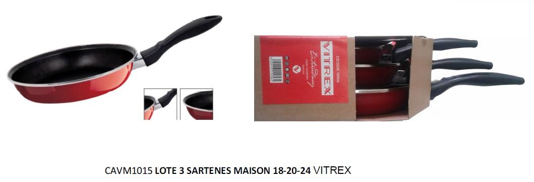 LOTE 3 SARTENES 18-20-24 MAISON VITREX