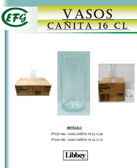CAÑITA 16 CL C-24 VASO